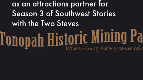 Welcome Tonopah Historic Mining Park as a Season 3 Attractions Partner