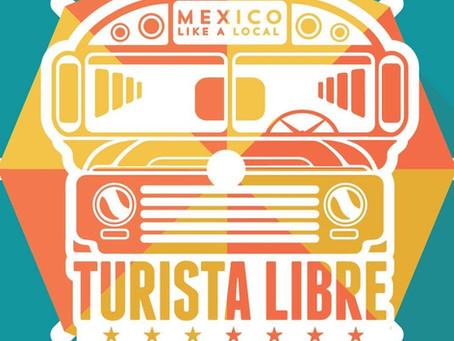 Tijuana with Turista Libre