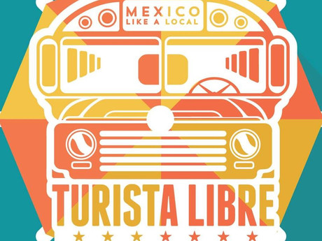 Tijuana with Turista Libre