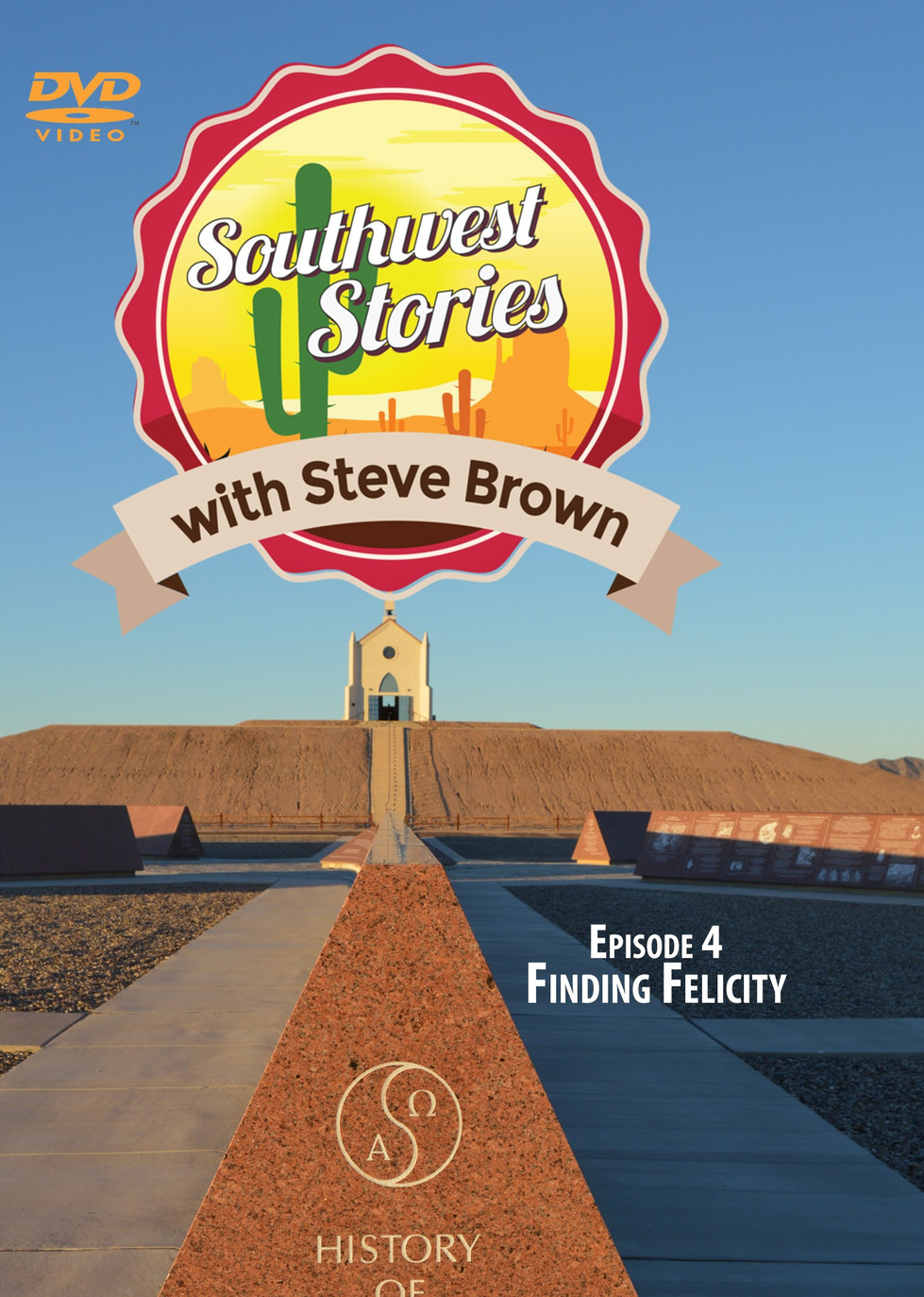 Southwest Stories: Finding Felicity (and Yuma)