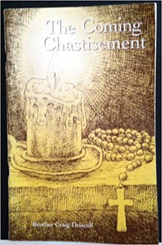 The Coming Chastisement