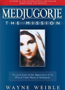 Medjugorje The Mission
