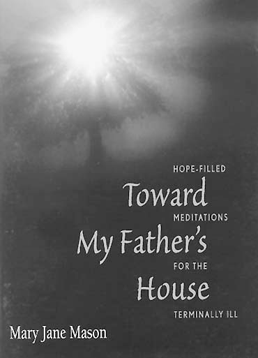 Toward My Father's House