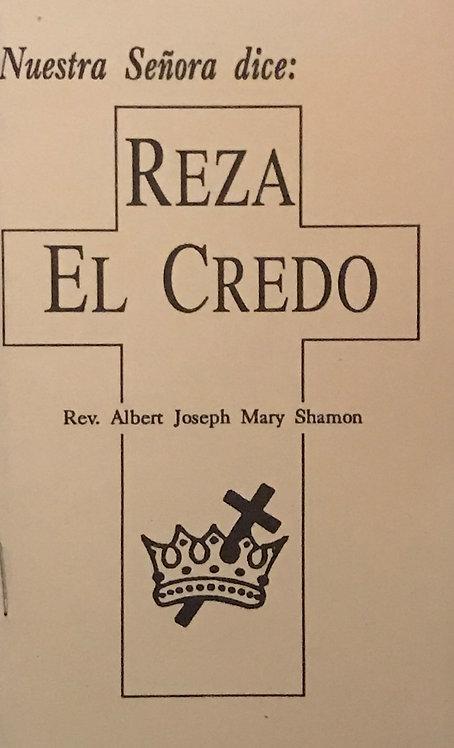 Nuestra Senora dice: Reza El Credo