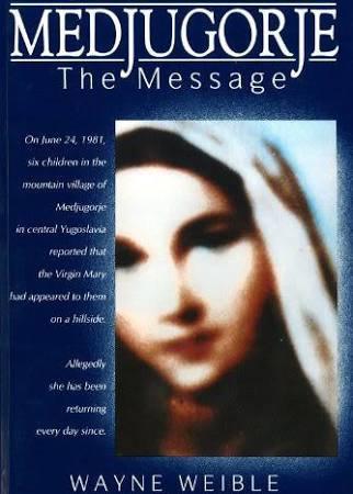 Medjugorje The Message