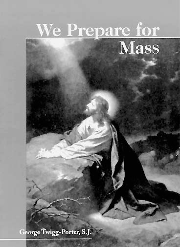 We Prepare For Mass