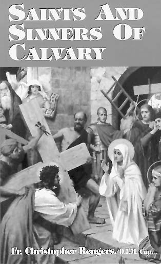 Saints & Sinners Of Calvary