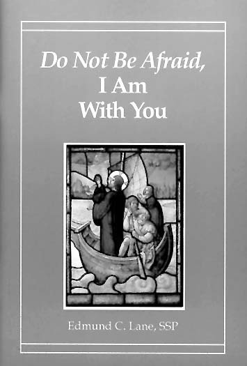Do Not Be Afraid - I Am With You