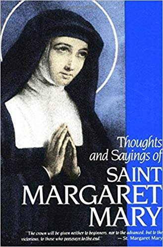 Toughts And Sayings Of Saint Margaret Mary