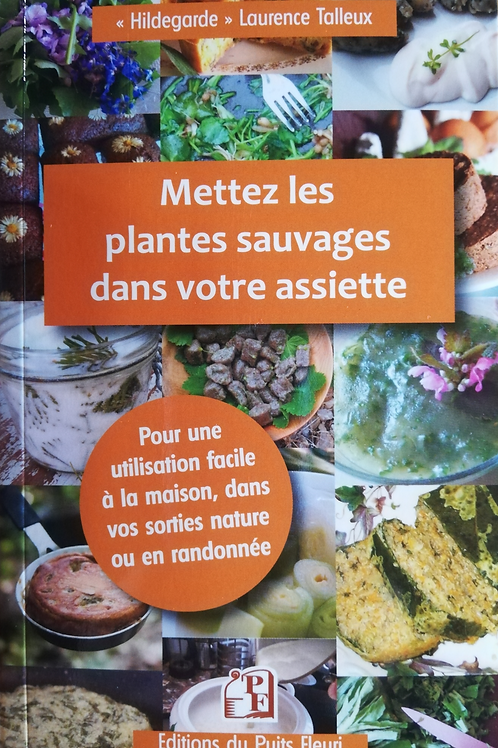 Mettez des plantes sauvages dans votre assiette !