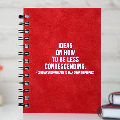 Ideas On How To Be Less Condescending Journal