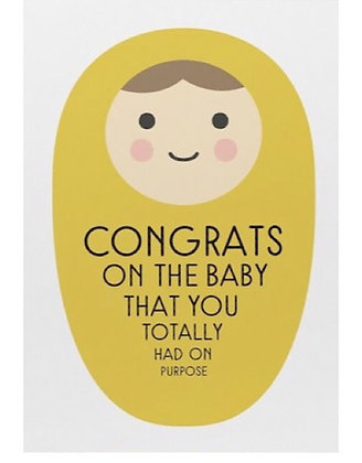 Totally on Purpose Baby Card