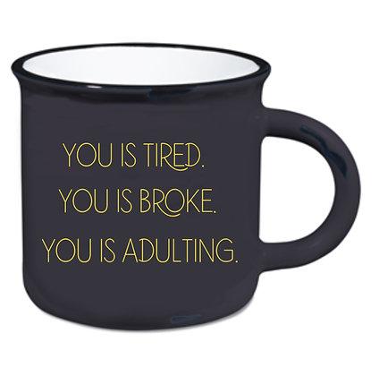 You Is Adulting Mug
