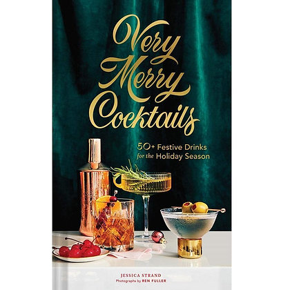 Very Merry Cocktails By Jessica Strand