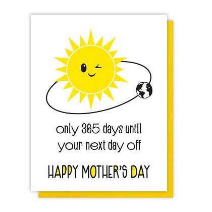 Next Day Off Mother's Day Card