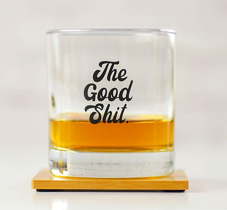 Good Shit Lowball Glass