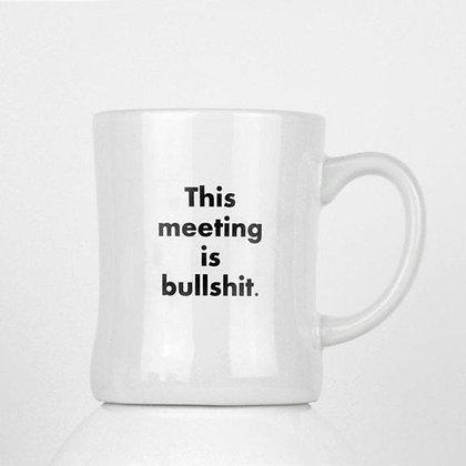 This Meeting is BS Mug