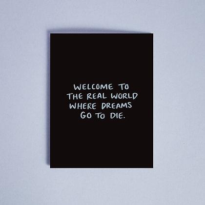 Dreams Die Card