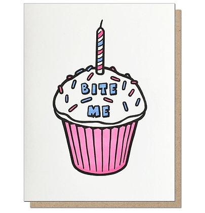 Bite Me Birthday Card