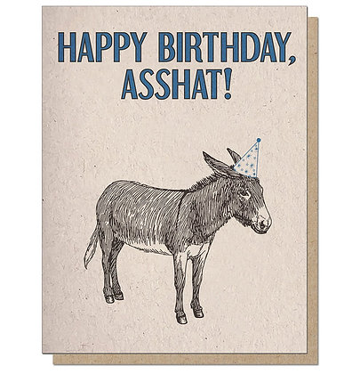 Asshat Birthday Card