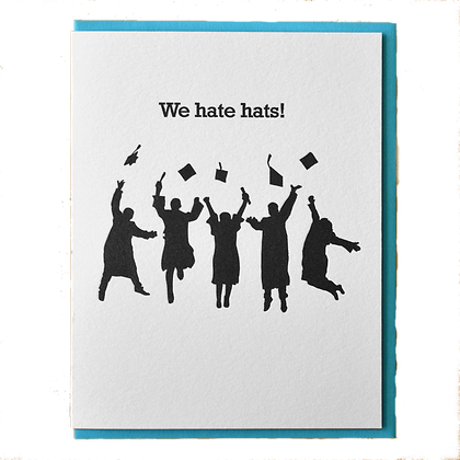 We Hate Hats Grad Card