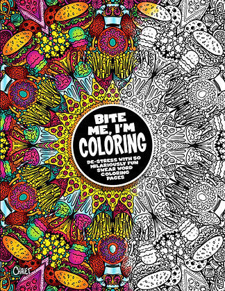 Bite Me, I'm Coloring Book