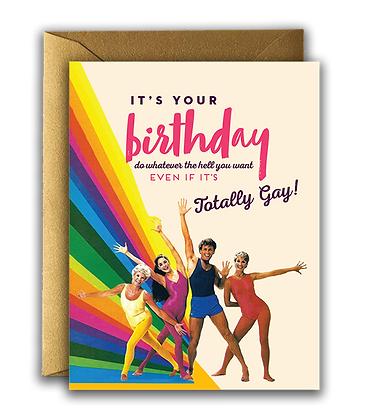 Totally Gay Birthday Card