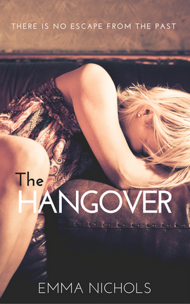 The Hangover - Book 3 of The Vincenti Series