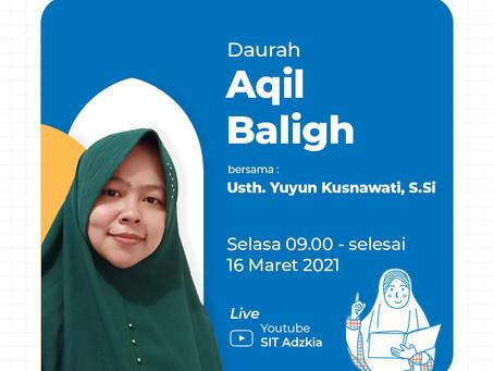 Dauroh Aqil Baligh SDIT Adzkia  : Persiapkan Sebaik-baik Masa Aqil Balighmu