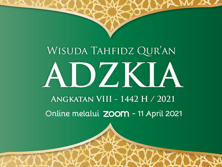 Sambut Ramadhan, SIT Adzkia Sukabumi Gelar Wisuda Tahfidz Qur'an dan Tarhib Ramadhan 1442 H.