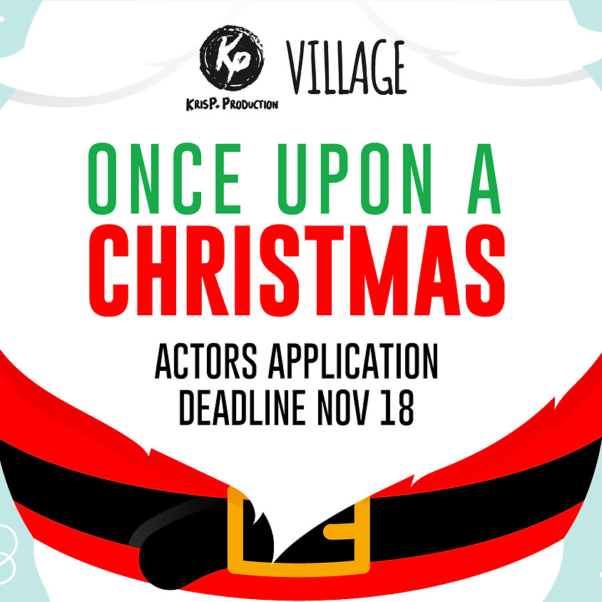 Once Upon A Christmas - Actors Application