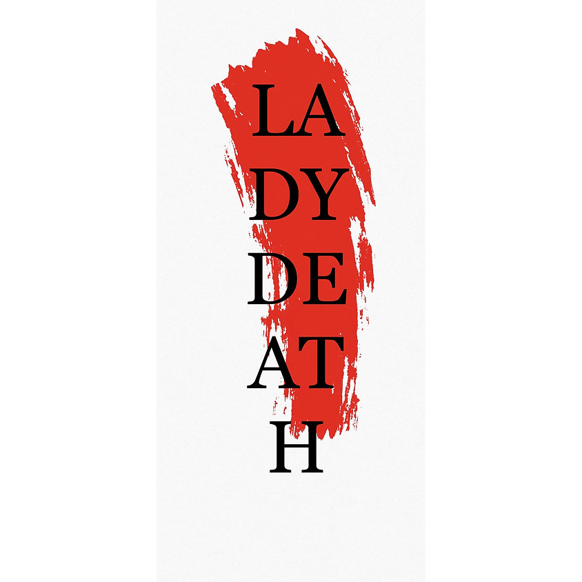 """AUDITIONS FOR  """"LADY DEATH"""" (1)"""