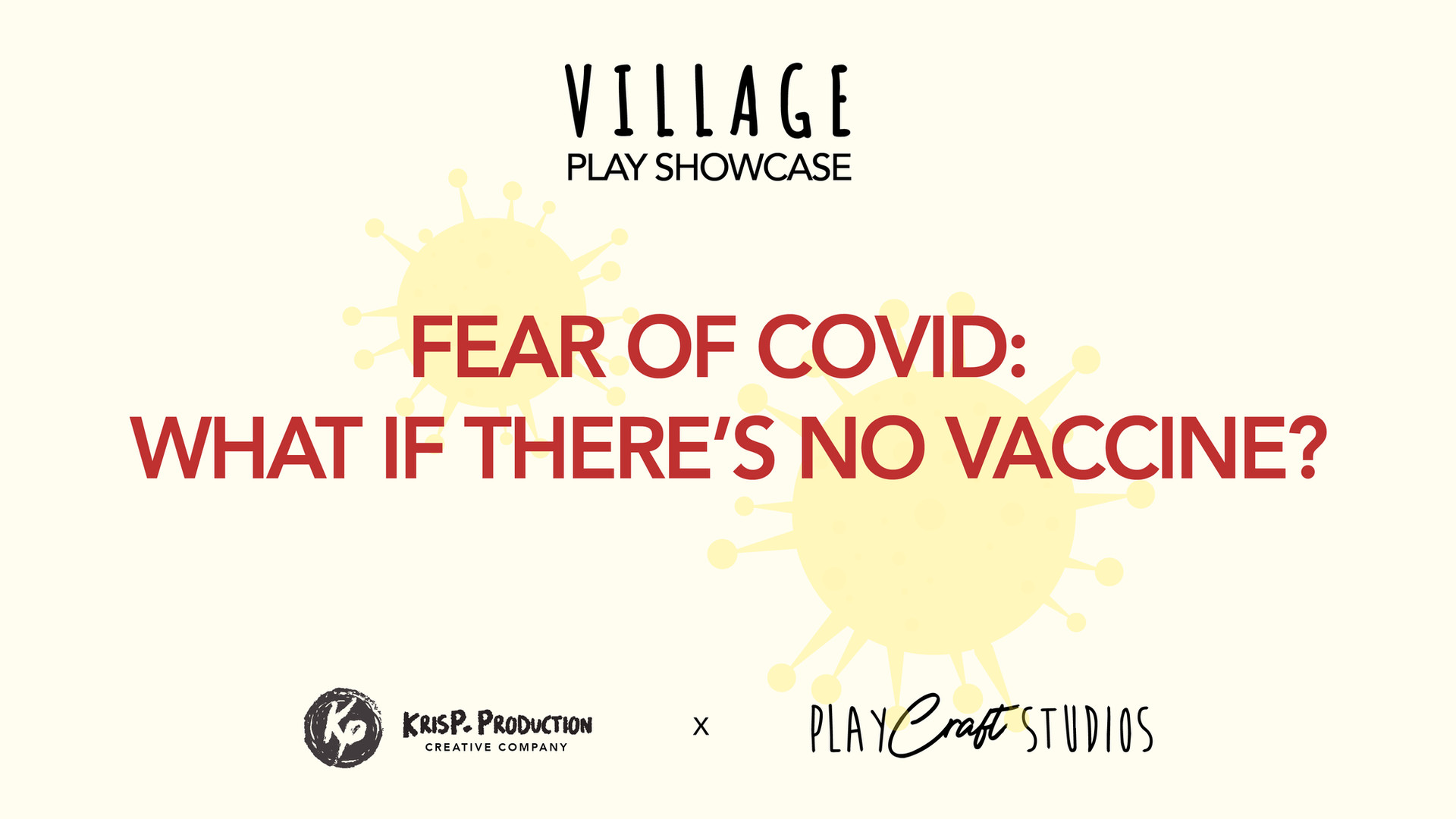 VILLAGE: FEAR OF COVID