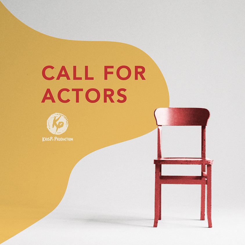 CALL FOR ACTORS