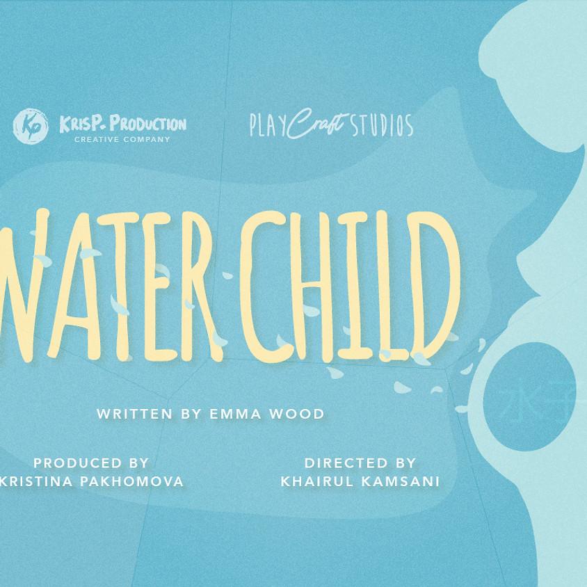 Water Child: Online Recording