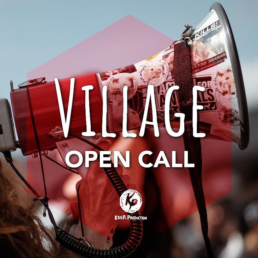 VILLAGE Open Call