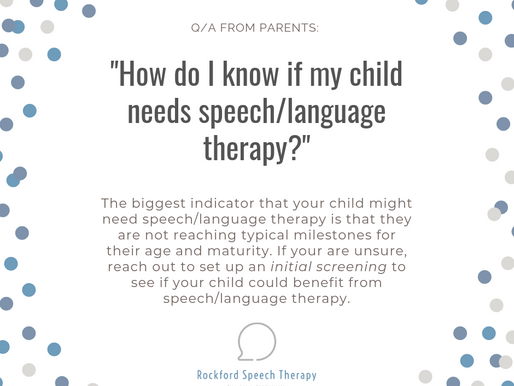 """How do I know if my child needs speech/language therapy?"""