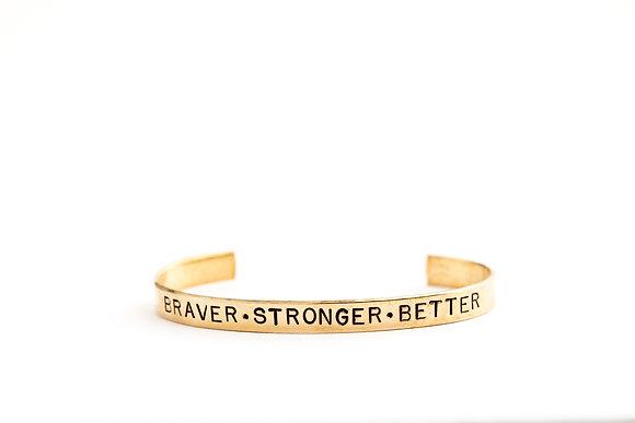 Braver. Stronger. Better Cuff Bracelet