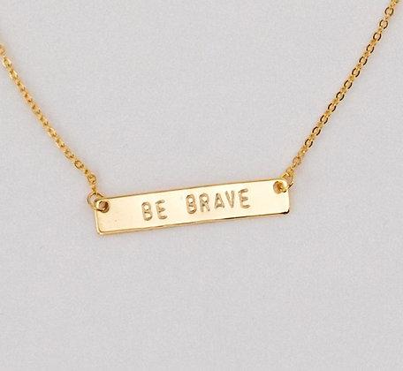 Be Brave Bar Necklace