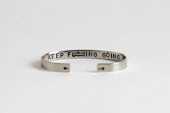 Keep F***ing Going Cuff Bracelet