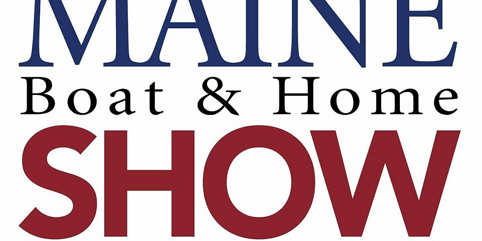 Maine Home and Boat Show