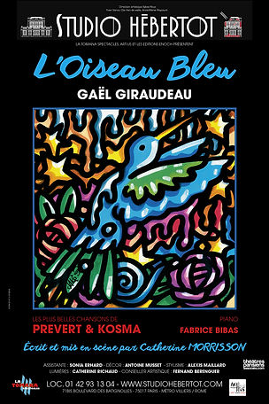 Gaël Giraudeau : L'Oiseau Bleu