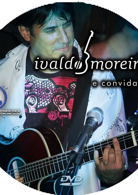 DVD - Ivaldo Moreira e Convidados   Gravado em São Paulo no Café Piu Piu em 2010 -Sem distribuição.