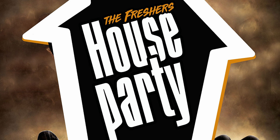 The Freshers House Party