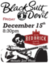 Black Suit Devil at Red Brick Cafe Decem