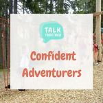 Confident Adventurers_April School Holidays.png