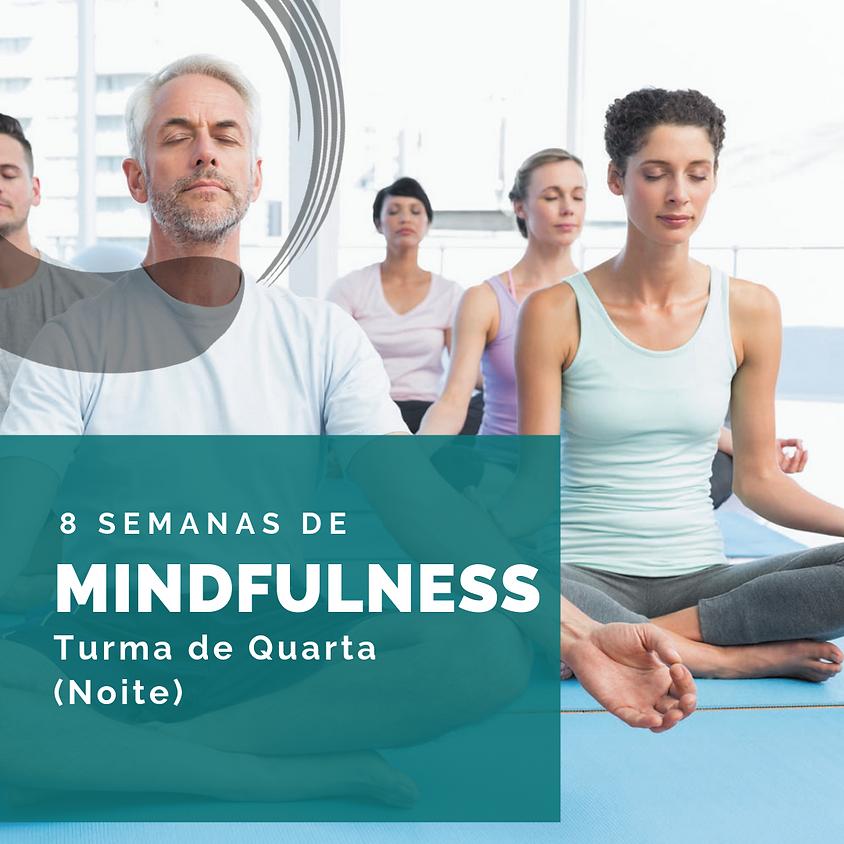 Curso de Mindfulness - 8 Semanas (Turma de Quarta - Noite) Ed. 83