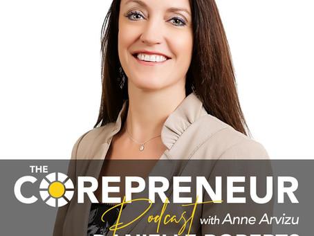 Corepreneur Podcast - Episode 4 - featuring Danielle Roberts - Money Matters