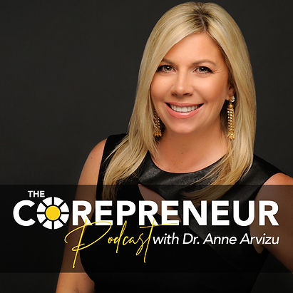 The Corepreneur Podcast with Dr. Anne Ar