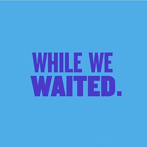 United Women - While We Waited